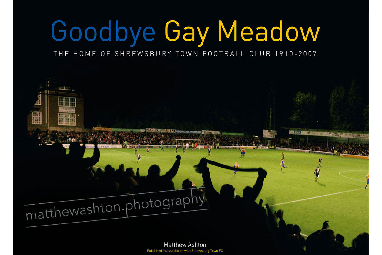 Matthew Ashton Shrewsbury Town Goodbye Gay Meadow